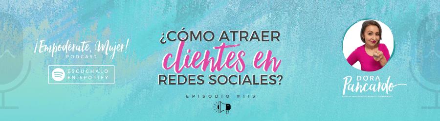 ¿Cómo atraer clientes en redes sociales?