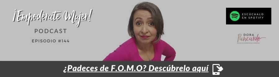 ¿Padeces de F.O.M.O? Descúbrelo AQUÍ